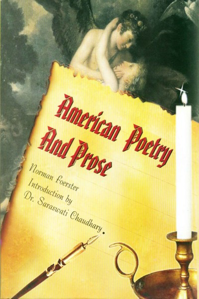 American Poetry & Prose- in 3 Vols., (4 Parts)