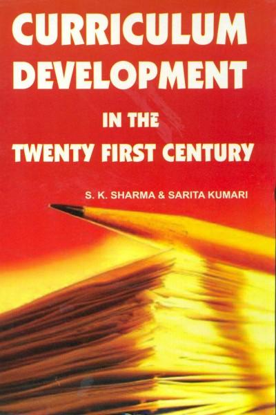 Curriculum Development in the Twenty-first Century