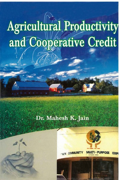 Agricultural Productivity & Cooperative Credit