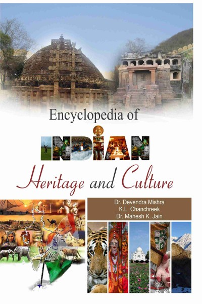 Encyclopedia of Indian Heritage & Culture - in 11 Vols.