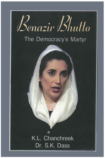Benazir Bhutto : The Democracy's Martyr