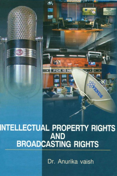 Intellectual Property Rights & Broadcasting Rights