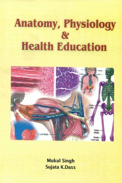 Anatomy, Physiology & Health Education