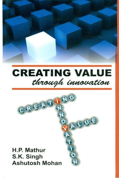 Creating Values Through Innovation