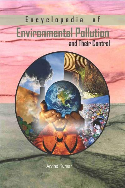Encyclopedia of Environmental Pollution & Their Control - in 6 Vols.