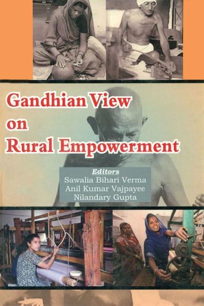 Gandhian View on Rural Empowerment