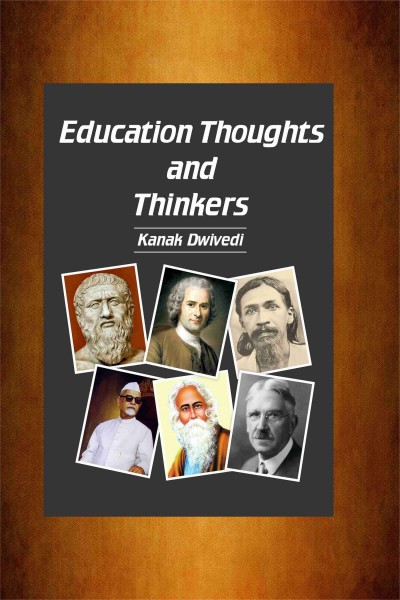 Education Thoughts & Thinkers