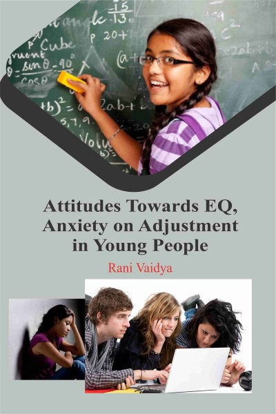 Attitudes Towards EQ, Anxiety on Adjustment in Young People