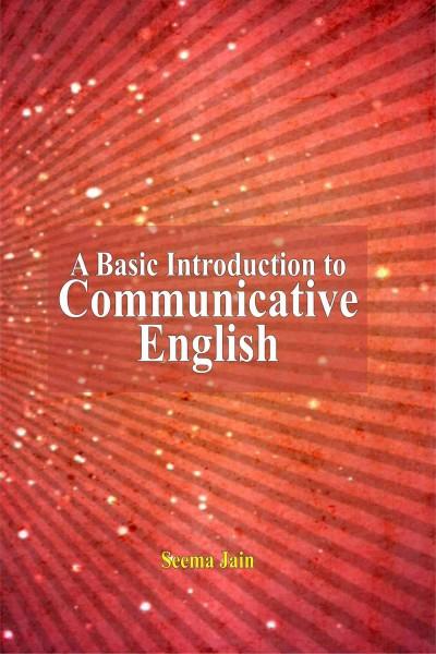 Basic Introduction to Communicative English