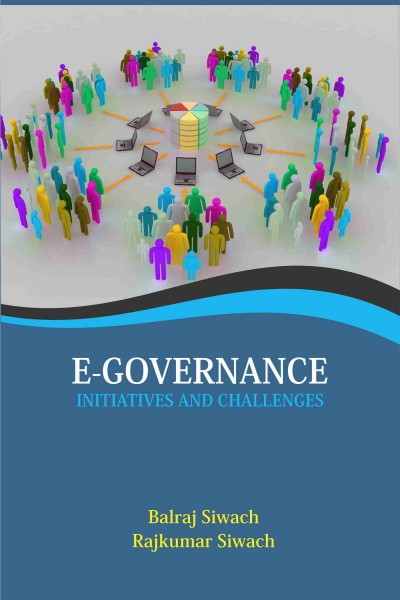 E-Governance : Initiatives & Challenges
