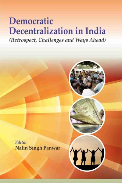 Democratic Decentralization in India