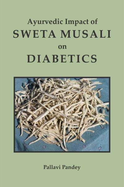Ayurvedic Impact of Sweta Musali on Diabetics