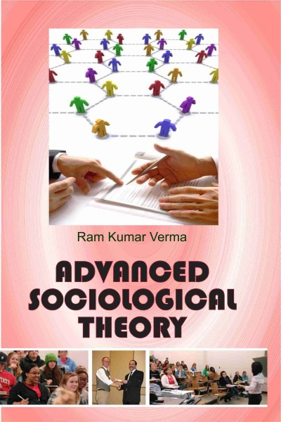 Advanced Sociological Theory