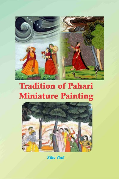 Tradition of Pahari Miniature Painting