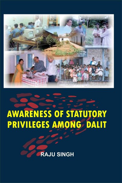 Awareness of Statutory Privileges Among Dalit