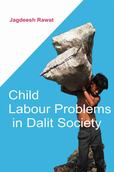Child Labour Problems in Dalit Society