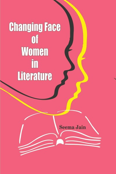 Changing Face of Women in Literature