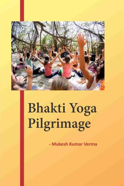 Bhakti Yoga Pilgrimage