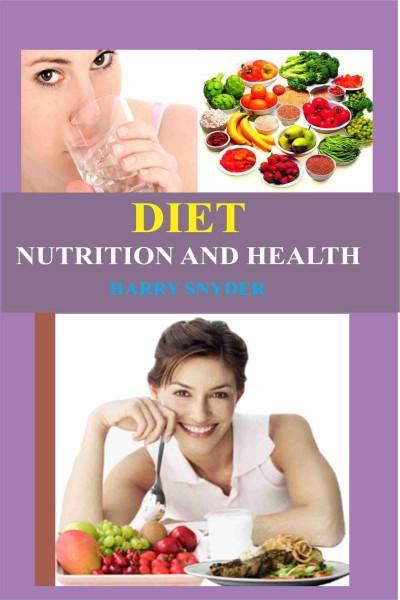 Diet Nutrition & Health