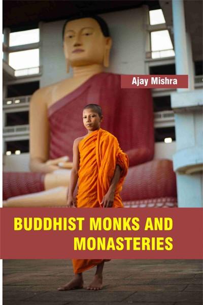 Buddhist Monks & Monasteries
