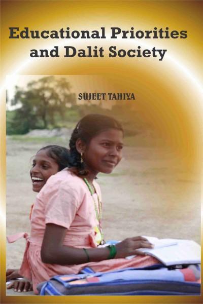 Educational Priorities & Dalit Society