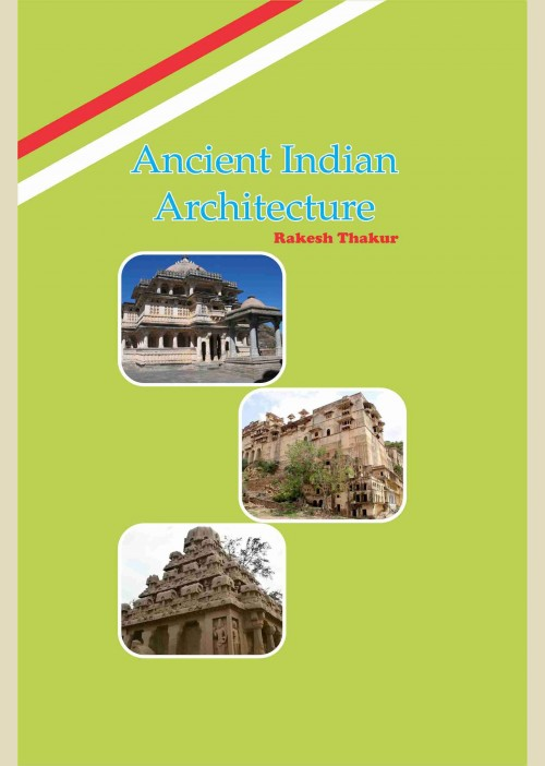 Ancient Indian Architecture