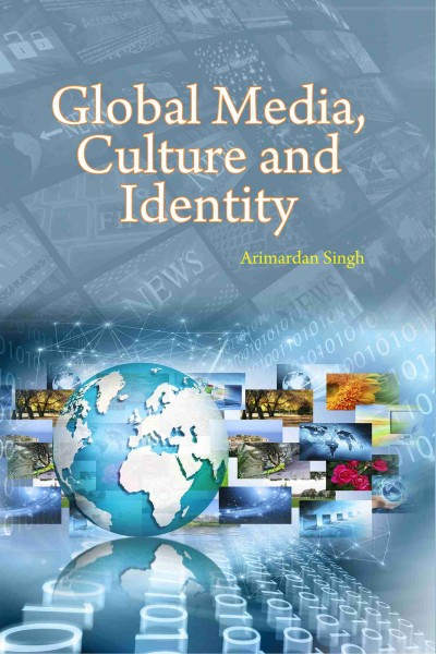 Global Media, Culture & Indentity