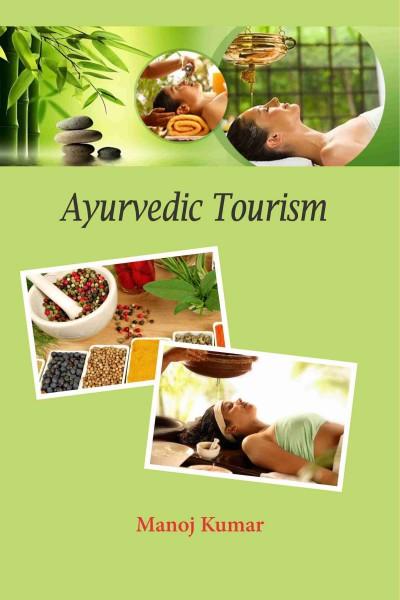 Ayurvedic Tourism