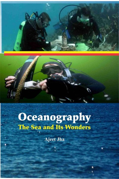 Oceanography : The Sea & Its Wonders