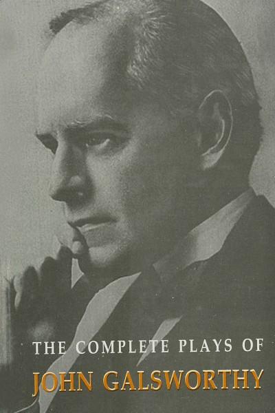 Complete Plays of John Galsworthy  - in 3 Vols.