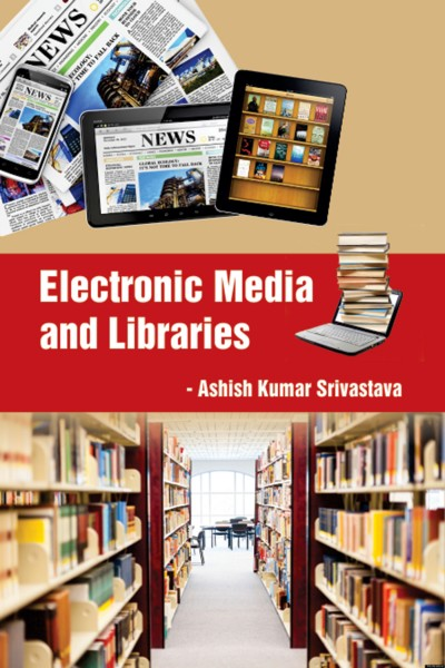 Electronic Media & Libraries